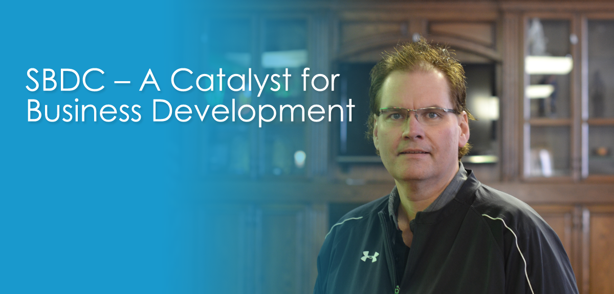 SBDC - A Catalyst for Business Development
