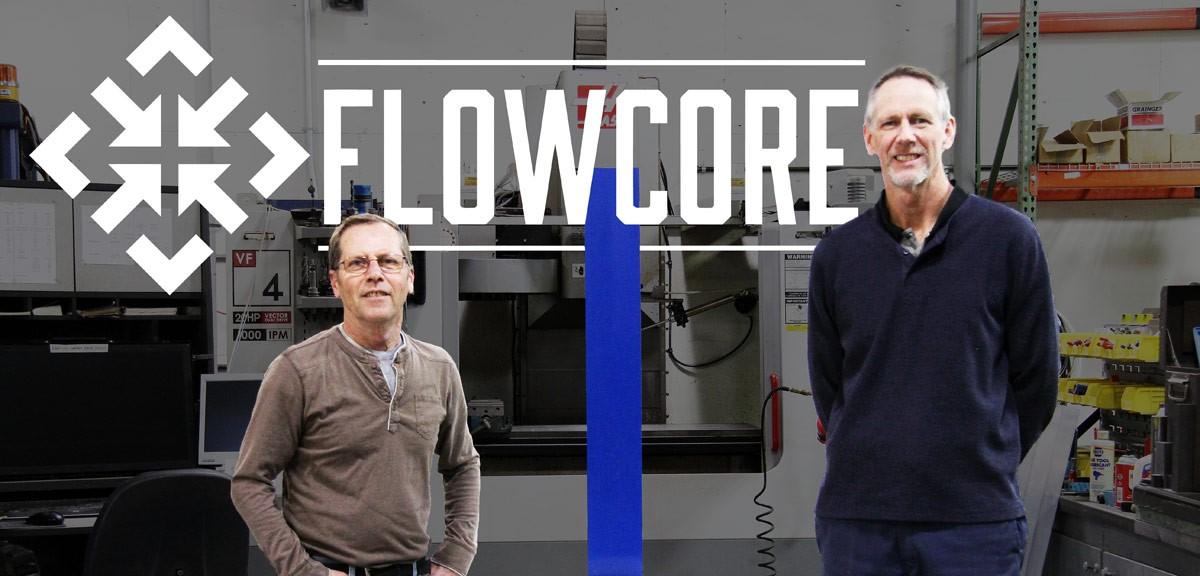 FlowCore Systems - Williston Manufacturing Company, a Reprise