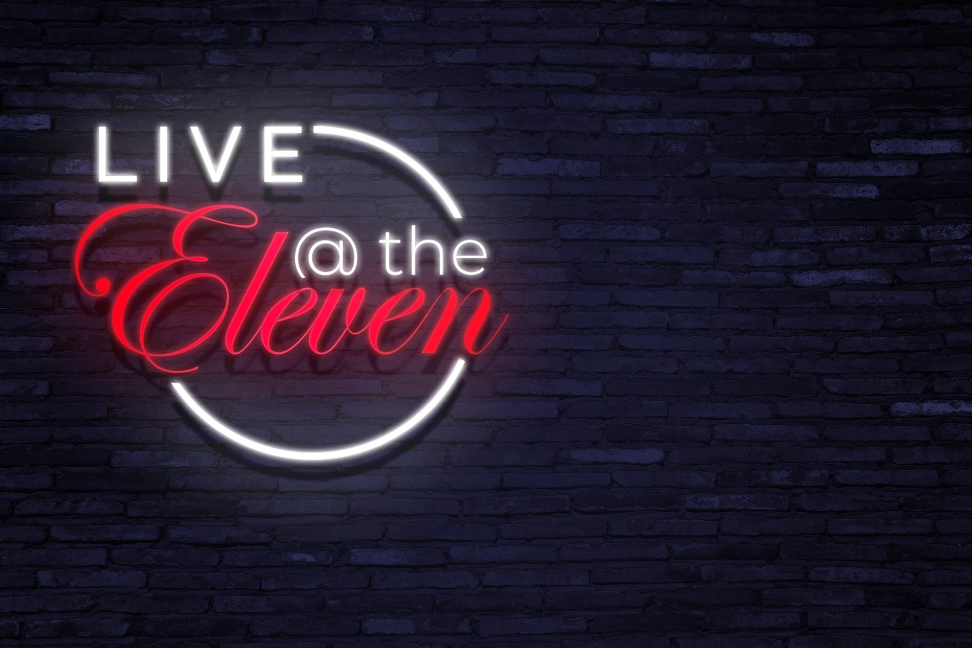 Live @ the Eleven