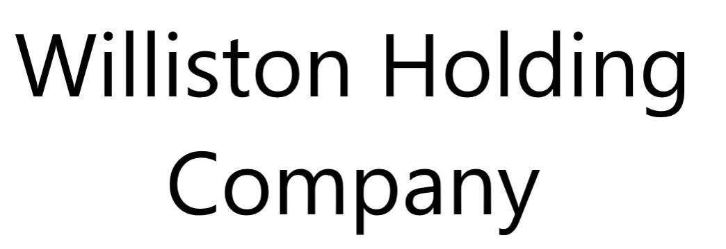 Williston Holding Company